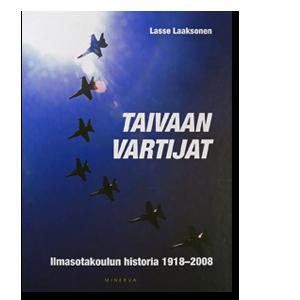 Taivaan vartijat Ilmasotakoulun historia 1918-2008